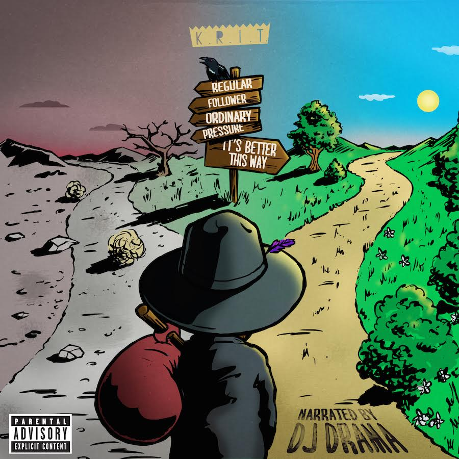 It's Better This Way by BIG K.R.I.T
