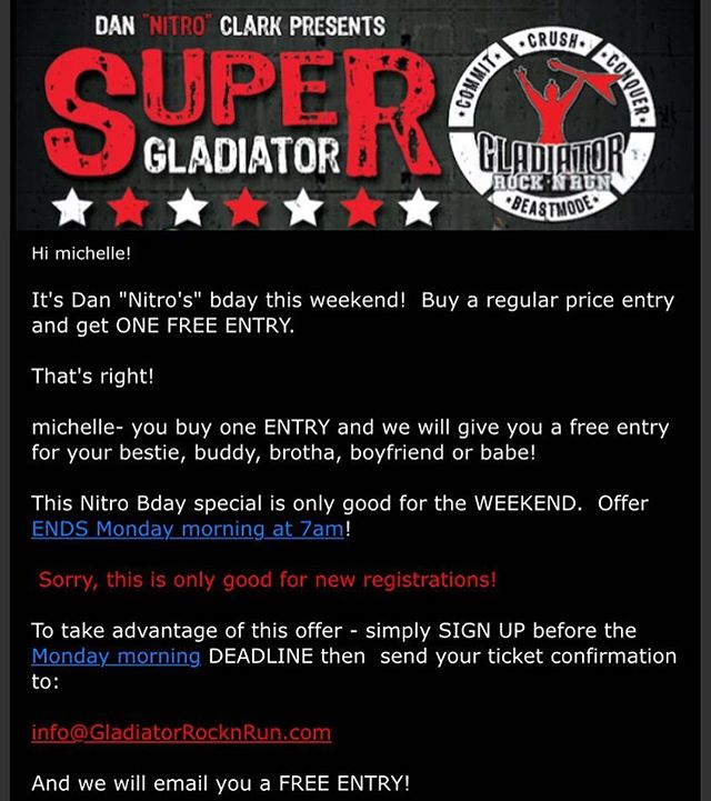 Buy One Entry + Get One Entry FREE. 48 hours only! Nitro's B-day weekend special. Register at www.gladiatorrocknrun.com #medalmonday #sandiego_fitness #mudrun #obstaclecourse #ocr #roadrunnersports #adventurerun #rosebowl #casadefruta #ocrtraining #sisu #weeplearmy #rocksquad #gladiatorrocknrun