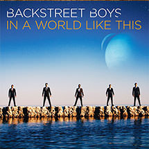 "Backstreet Boys ""In a World Like This""   Writer of 'Try' & ""Trust Me"" Album #5 in the US"