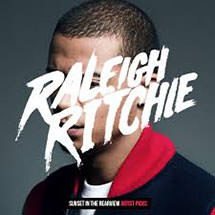 "Raleigh Ritchie      ""Birthday Girl""     Guitarist &    Writer"