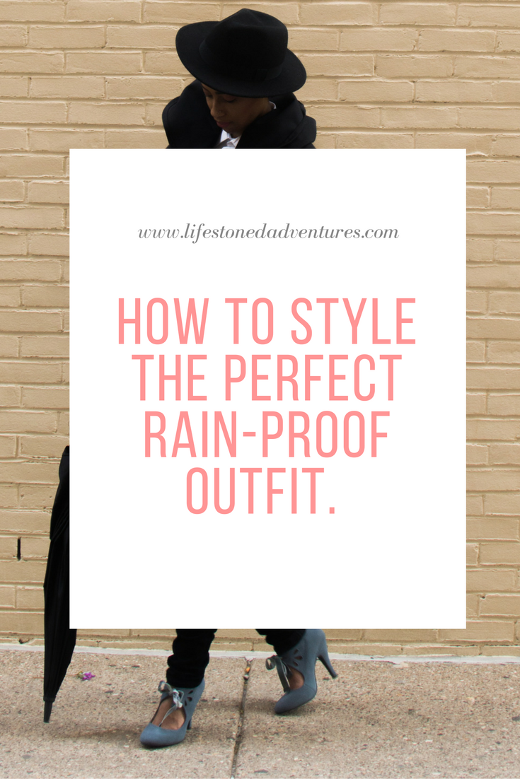 The Perfect Rain Proof Outfit