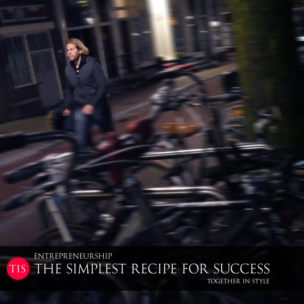 The Simplest Recipe for Success