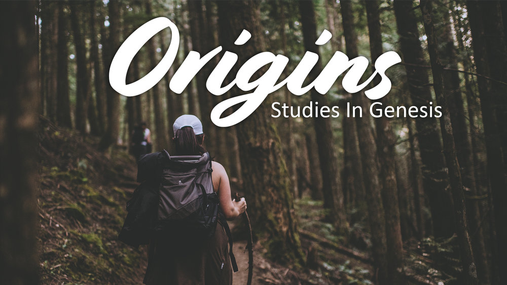 Origins - Genesis Sermon Series.jpg