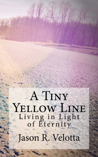 Order  A Tiny Yellow Line  - Jason's new book about heaven, hell, and why believers need not fear death.