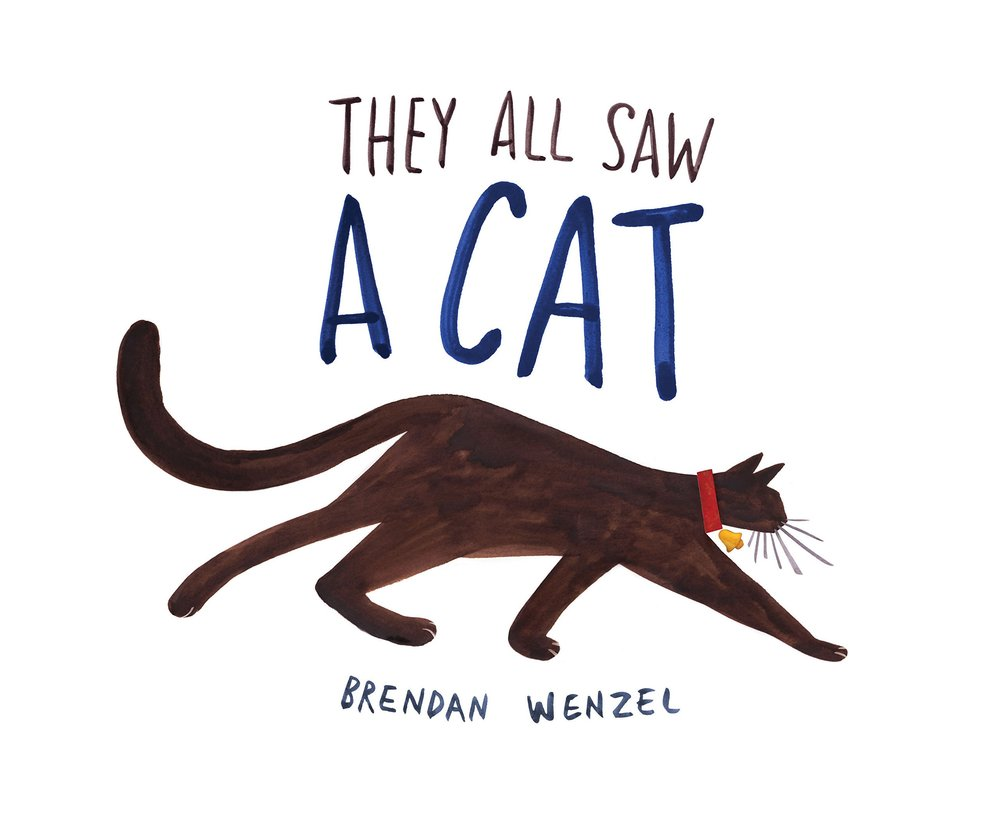 Brendan Wenzel, They All Saw a Cat
