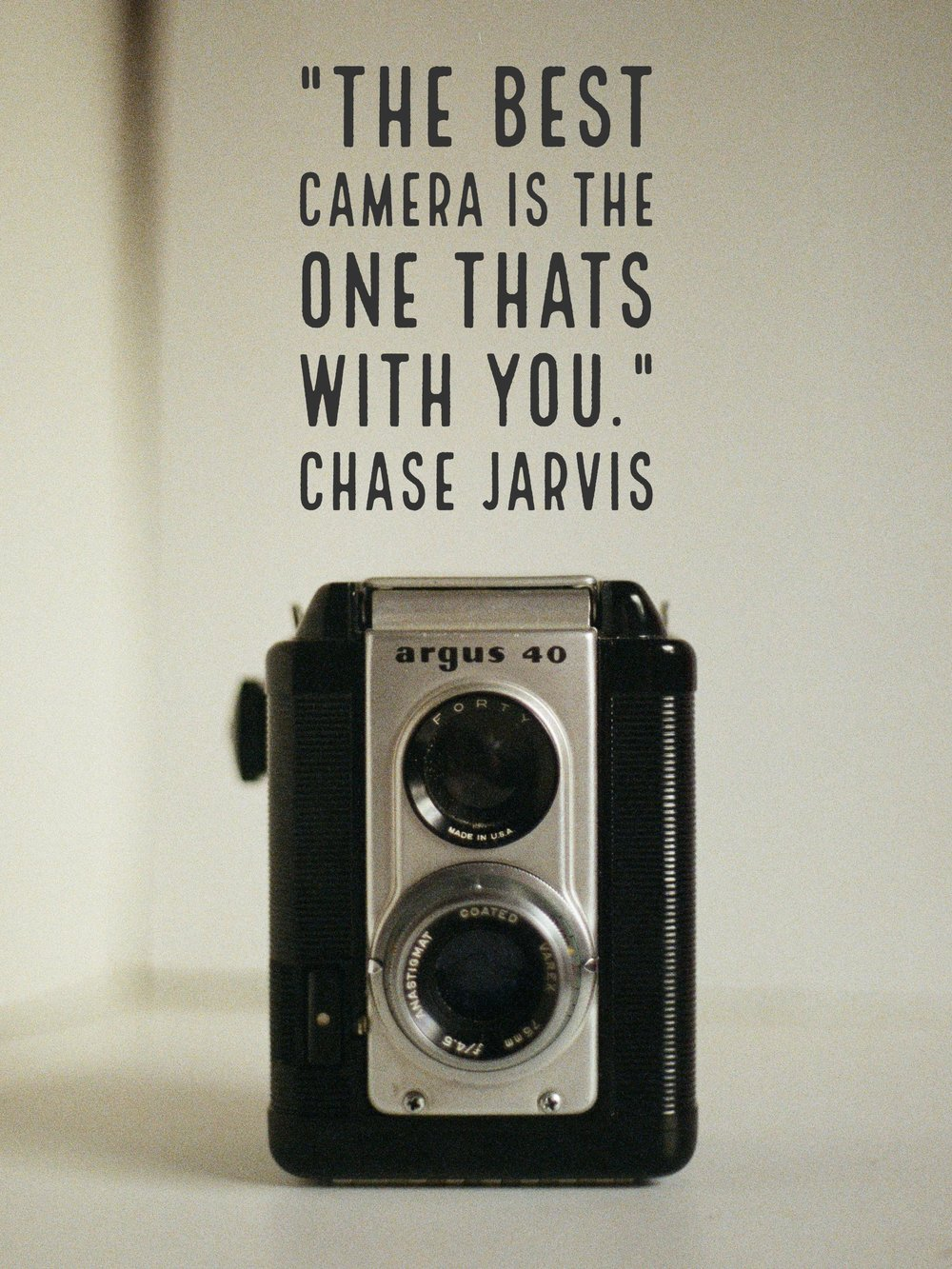 chase-jarvis-best-camera-one-with-you-quote.jpg