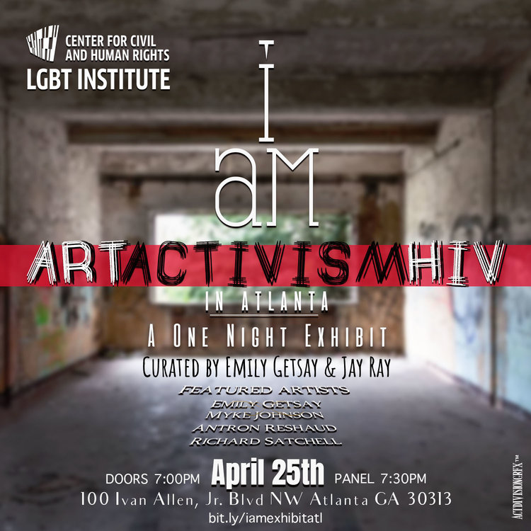 I AM Is A One Night Exhibition Joining Artists Activists And People Living With HIV To Tell The Stories Of Atlanta Residents