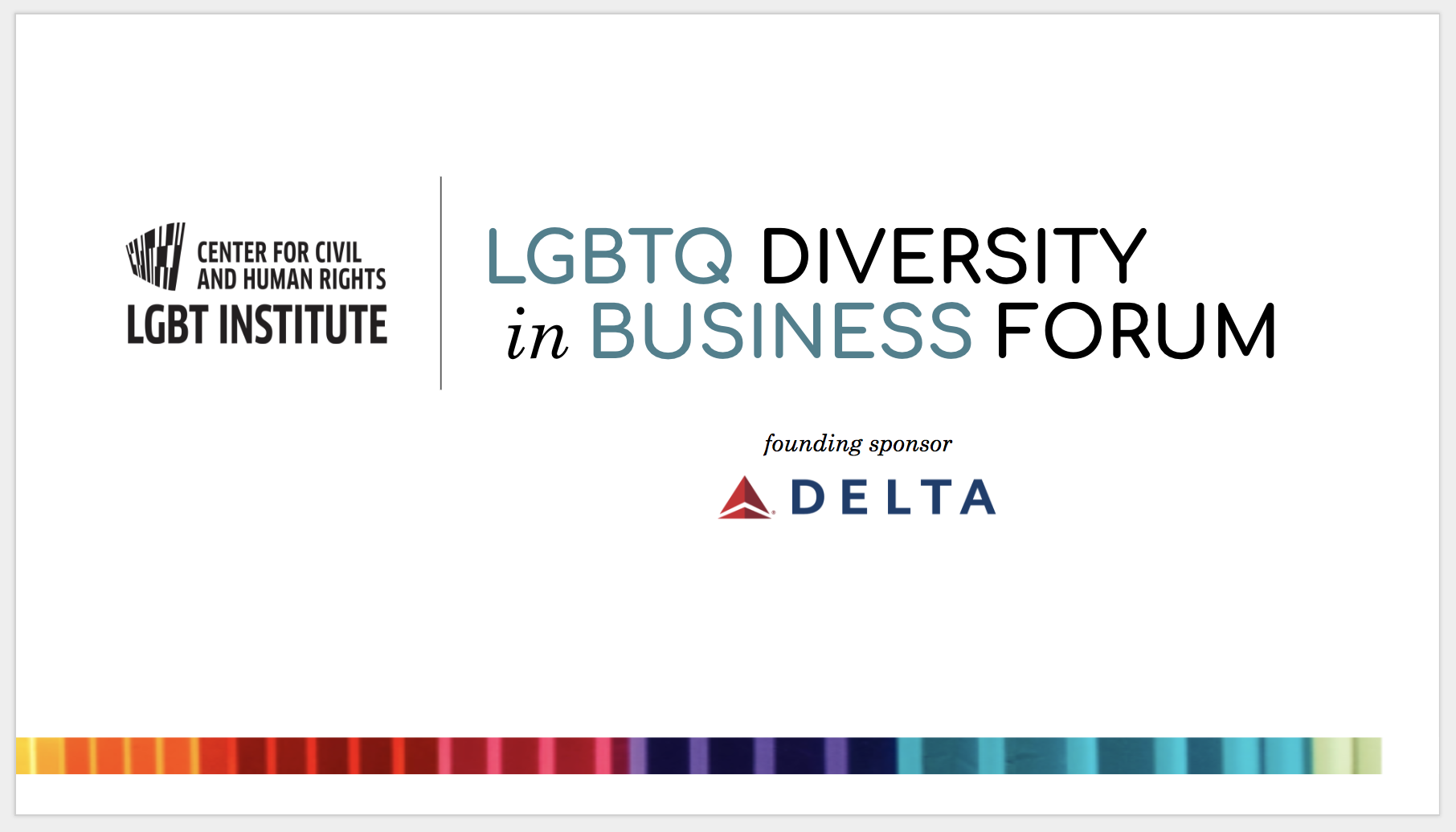 LGBTQ Diversity in Business Forum — LGBTQ Institute