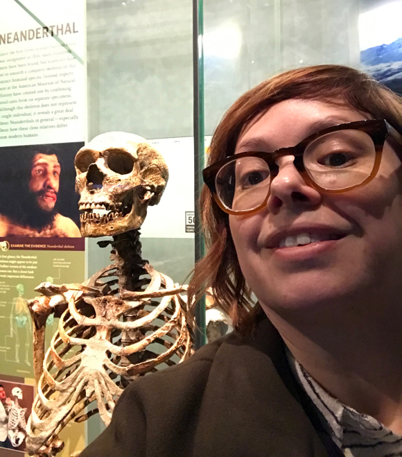Selfie with Neanderthal Skeleton at the American Museum of Natural History, New York.