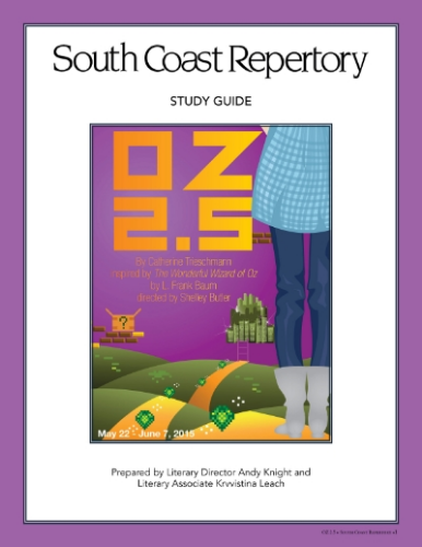 """I assisted in the production of this study guide for South Coast Repertory. A study guide is provided for all of their shows. I was given the opportunity to put one of them together for their """"Theater for Young Audience"""" show, Oz 2.5"""