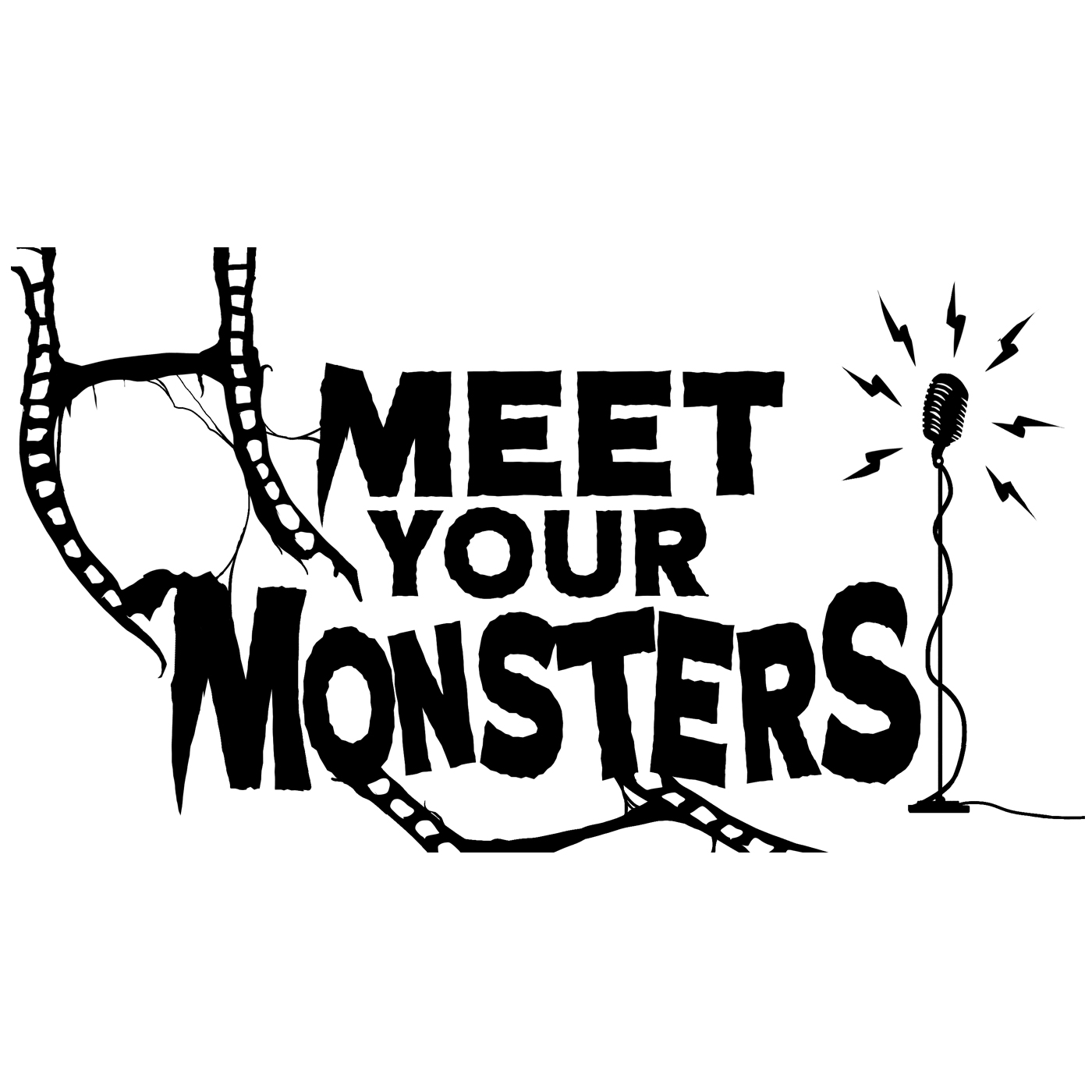 Podcast - Meet Your Monsters