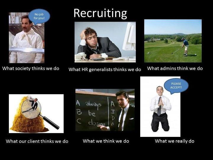 Question on LinkedIn: What are some characteristics of a good recruiter? Others' Response: - A good recruiter need to be aware of the role, skills & competencies required, understand the culture of the org. and should be able to hire a candidate who matches the requirement closely . In order to be able to do this the recruiter should be skilled , possess maturity and the most important does not demonstrate superiority & ego as this impacts the candidates ability to give his/her best in the selection process. - Vibha has succinctly summed up the requirements of good recruiter.I just add one point.The recruiter should also see whether the organisation also fits the candiadte, beacuse it is important to retain talent for sufficient time in the organisation.A great candidate may feel stiffled in a cosy corner where he cannot expand himself. - Often, recruiting is looked at as being a step into the direction of HR Executive or something else on the executive level. Within some organizations, there's very limited room for advancement which is why you find that some recruiters really aren't good at what they do. Not because they're lazy or don't try, they just don't make the dedication to excel at it. Ironically from what I've seen in the years that I've been in the industry is the ones that are the most successful, never set out to be recruiters to begin with. They were individuals that were in sales, marketing or communications and by accident found themselves in recruiting. Sourcing the right people for the right job provides for a good foundation from where important hiring decisions are made to bring people with exceptional abilities and performance into the job for the company's success. To be a good recruiter, it takes more than just sitting in the office and waiting for applicants to send in resumes. Great talents sometimes have to be tapped from various opportunities aside from the usual. In this age of advanced technology, networking sites and online job sites do a lot to help in the recruitment process which recruiters can utilize to find the right candidates. Good recruiters also look out for potential candidates from job fairs. However, it is not enough to just recruit any candidate. Without having the right characteristic a recruiter may only get poorly-trained and under-performing employees. To be able to spot potential top talents in the corporate world, a good recruiter must possess certain characteristics: Be connected, Product knowledge, Convincing power, Be a keen observer and assessor. This is what Separates a Great Recruiter from a Good One. - As per my experience I feel Good recruiter's characteristics are: Understanding Organization Goal/Vision and Mission, Capable of understanding the requirement (JD, Technical, Soft skills), Confidence, Showcase the career path to new hires, Vendor Management, Followups, Cordination with different depts to run the process smoothly and efficiently. - Recruiting is a job that requires a special talent and those seeking a position as a recruiter must have a distinct type of personality. Qualities of a good recruiter are similar to those found in a good leader: displaying honesty with superiors and subordinates, having a positive attitude regardless of presented circumstance, displaying fortitude and integrity and making others a priority. Possessing these attributes will help ordinary recruitersbe extra-ordinary, rising above those who may be less enthusiastic and lack dedication to the profession. One of the most overlooked qualities of a good recruiter is having industry knowledge. This not only pertains to the administrative tasks involved with the recruiting process but also the technical knowledge required for various positions. Some of the best types of recruiters are former management professionals in a given industry. My Take: Relatable: Can interact competently with tow motor drivers to corporate CFO's Sustainable: Can continuously utilize latest technologies to find and track candidates Team-Oriented: Taking people's candidates within the office can lead to a putrid environment, so don't do it Organized: Keep track of your pipeline and hiring manager activity Must be good with people and be able to perform multi-tasking on the highest level. Also you have to be ready for the emotional roller coaster this business can bring. Sometimes the candidates mess the bed and you're stuck cleaning it up while also losing some of your lunches that week because of it. Your livelihood is not solely based of your performance in recruiting and networking. That's about 75% of it. The other 25% of it is luck, chance opportunity and your candidate's performance! Heck that percentage could swing all over the place :)