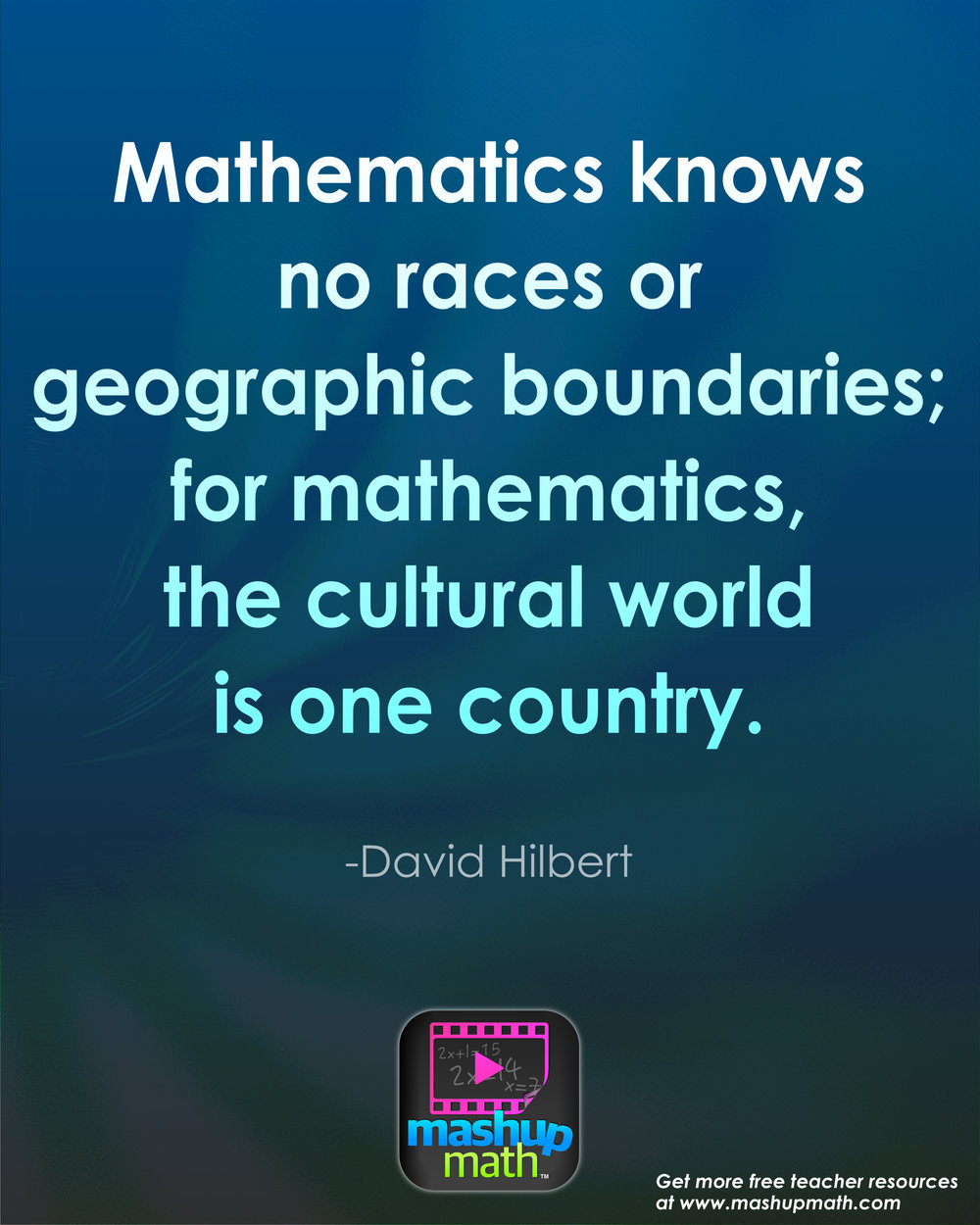 Inspirational Math Quotes: 17 Groovy Math Quotes To Post In Your Classroom