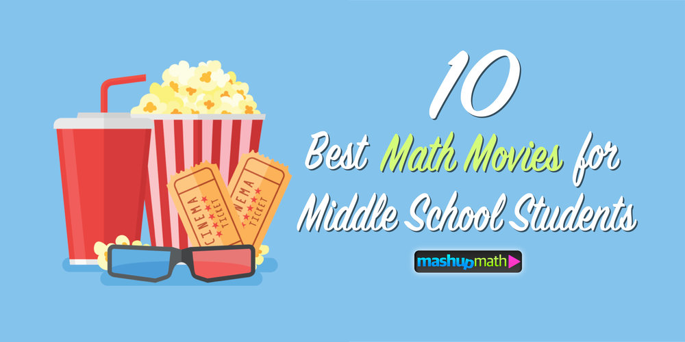 10 Best Math Movies For Middle School Students Mashup Math
