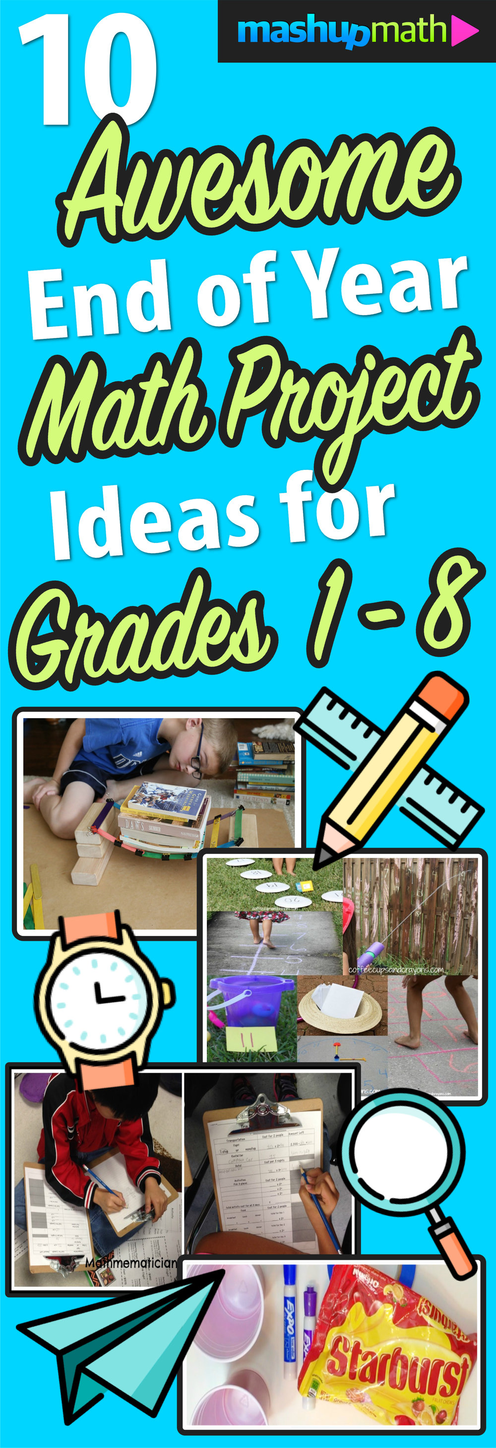 10 Awesome End Of Year Math Project Ideas Mashup Math