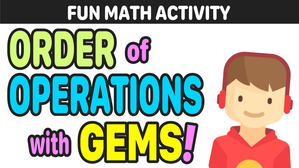 Why is GEMS the Best Way to Teach Order of Operations? — Mashup Math