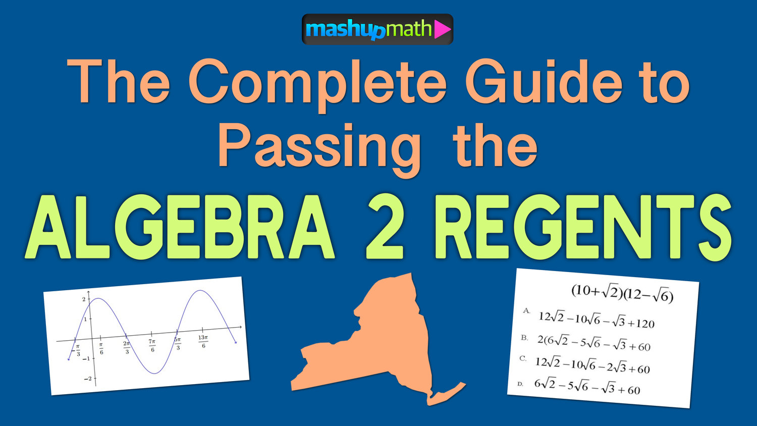 The Ultimate Guide to Passing the Algebra 2 Regents Exam