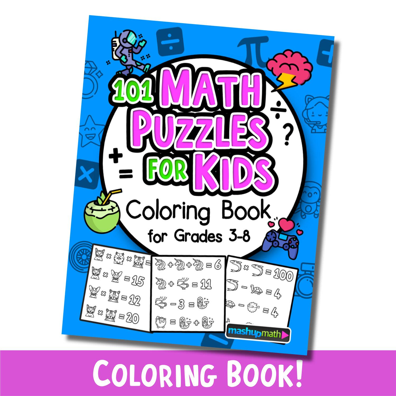 101 Math Coloring Worksheets Coloring Book for Grades 3-8 — Mashup Math