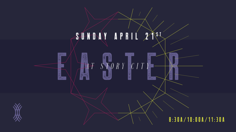 Easter in Burbank at Story City Church