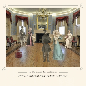 The Importance of Being Earnest  , May 26, 2017-June 11, 2017