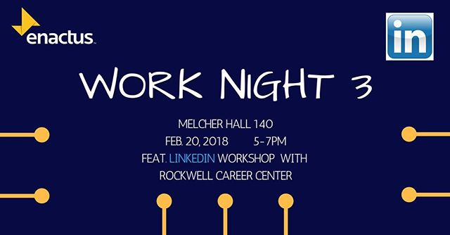 Come join us at our third Work Night, we will be having someone from the RCC come in and help develop our LinkedIn profiles! #githype #builthoustonstrong #kappa123