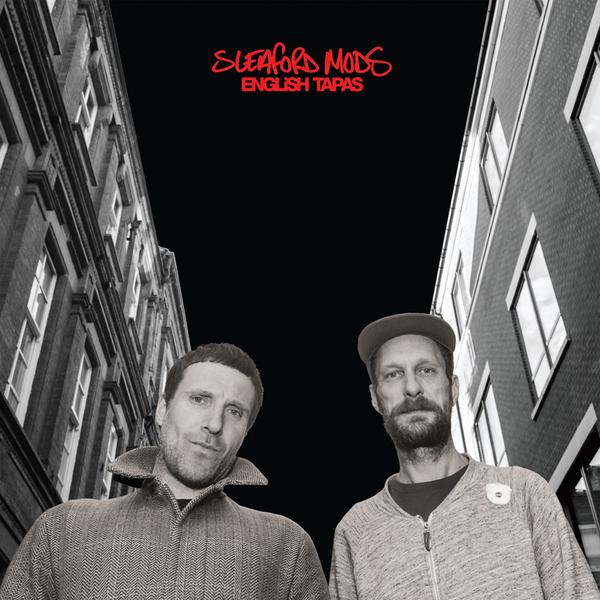 sleaford_mods_english_tapas_01.jpg