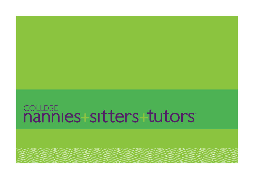 COLLEGE NANNIES + TUTORS + SITTERS   Visual brand refresh for each business line   Creative marketing campaigns for each business line   Template system for direct mail, digital and print   advertising, flyers, social media   Style guidelines       At home, Mom is CEO—and with busy work, school and activity schedules, that's no small job. Our creative puts an engaging new spin on a tried-and-true solution: Professional tutors and kid-care experts who know how to help Mom succeed.