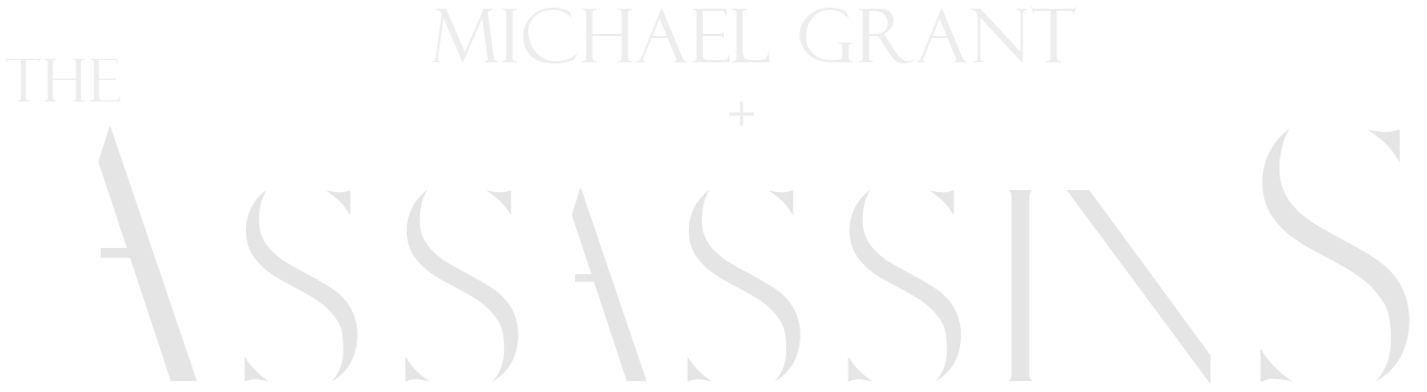 Michael Grant & The Assassins