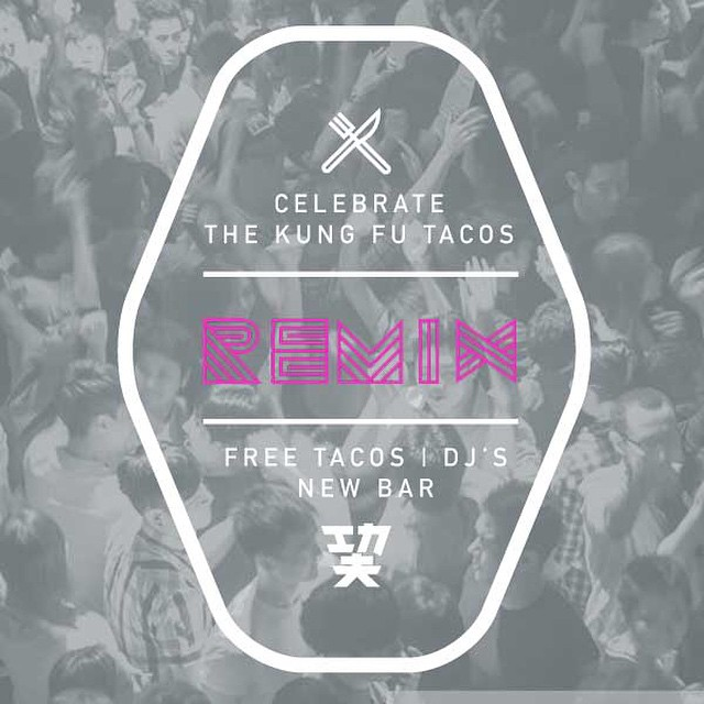 Celebrate the Kung Fu Tacos REMIX. Thur, 2/19, 6-11p. Free Tacos. New Chef. New Bar. Fresh New Flavors. #CelebrateTheRemix RSVP for FREE tacos: http://bit.ly/1CaikpZ