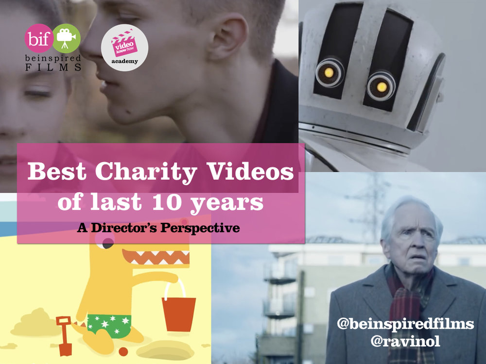 Best Charity Videos - Directors Perspective