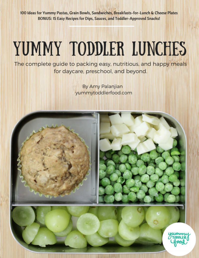 Yummy Toddler Food ebook, to make packing lunches much, much easier!
