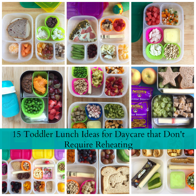 15 Toddler Lunch Ideas for Daycare that Don't Require Reheating