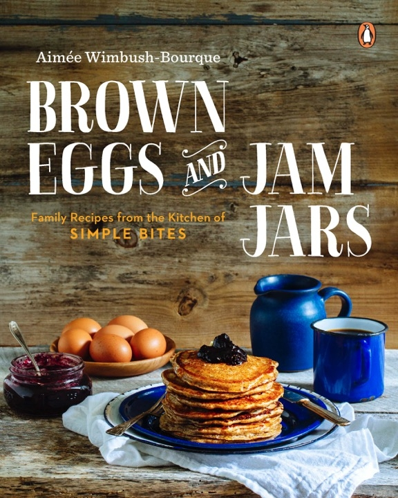 Brown Eggs and Jam Jars cookbook