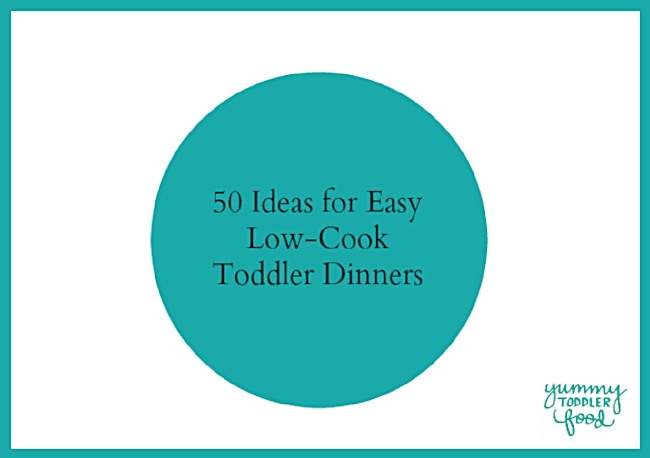 Easy Toddler Dinners