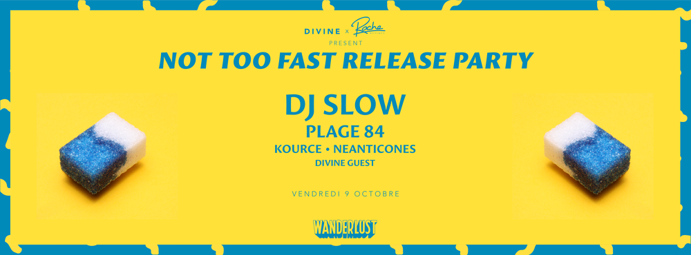 Divine-Not-Too-Fast-Release-Party