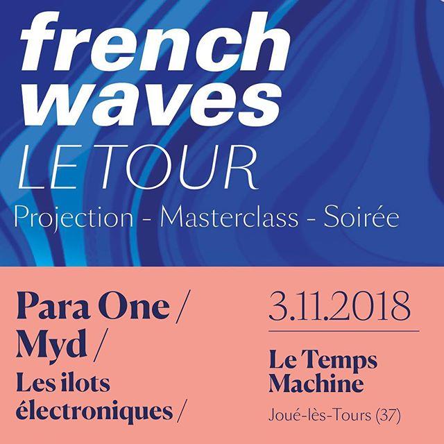 Première soirée @french_waves ce week-end avec @paraoner, @mydsound et @lesilots au @letempsmachine 🤙⏳🔥 __ Booking French Waves: antoine@divine-musique.com