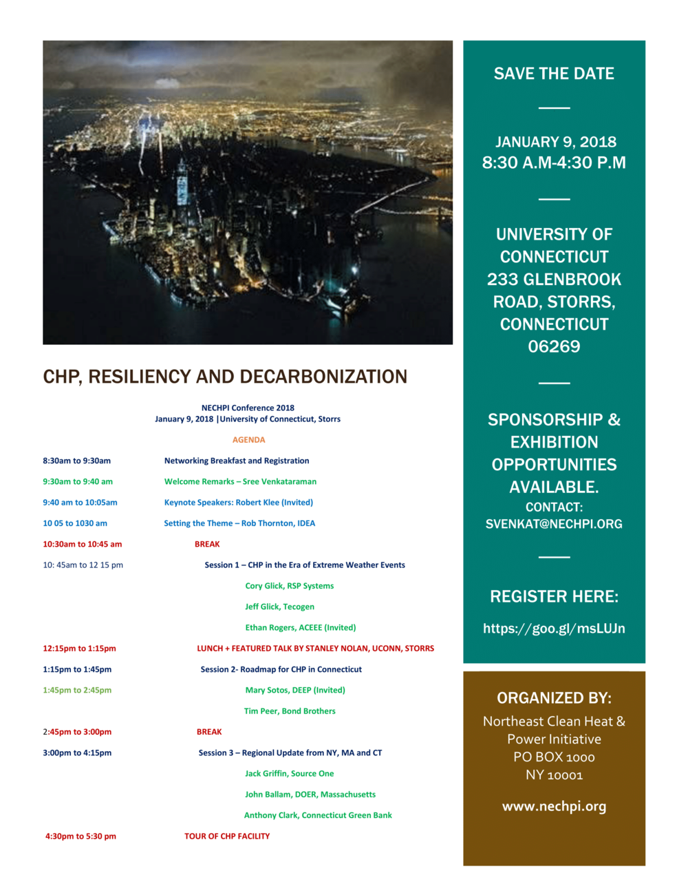 Northeast Clean Heat & Power Initiative is organizing a conference at University of Connecticut, Storrs on January 9, 2018. The theme of the conference is CHP, Resiliency and Decarbonization. The conference includes a discussion on a roadmap for CHP in Connecticut and tour of the UConn Storrs CHP Facility. Speakers for the conference include experts from Connecticut Green Bank, IDEA, Pace Energy and Climate Center, U Conn Storrs, Massachusetts Department of Energy Resources, and others. For sponsorship and exhibition opportunities, please email svenkat@nechpi.org Please register here: https://goo.gl/msLUJn