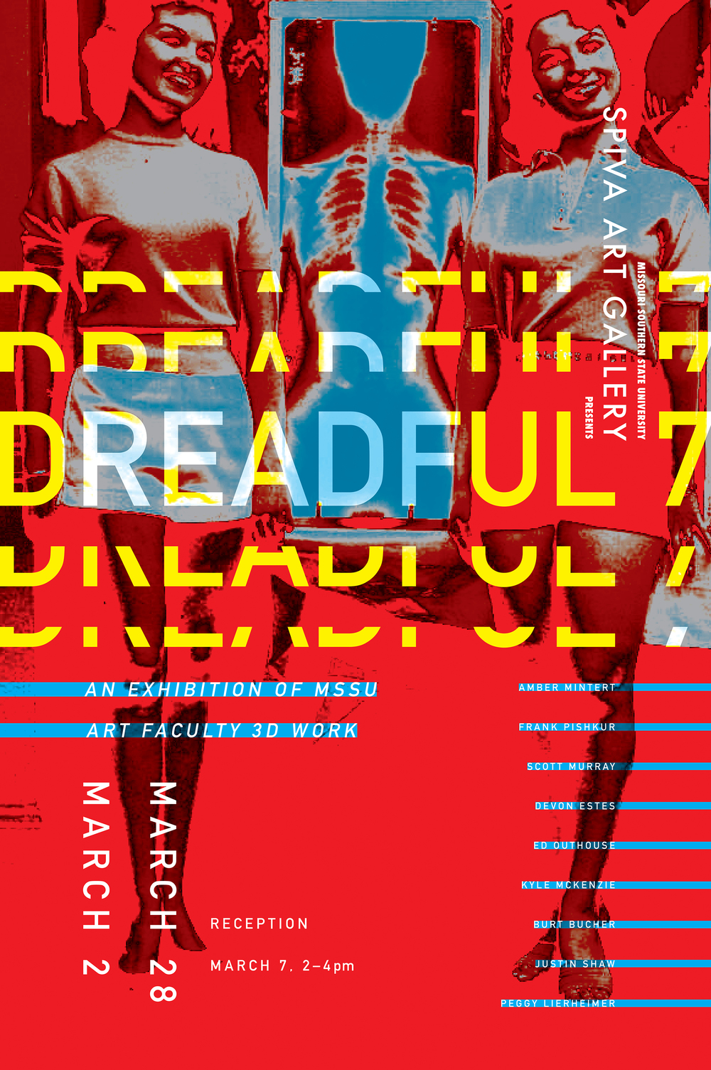 Dreadful 7 Faculty Show 24x36