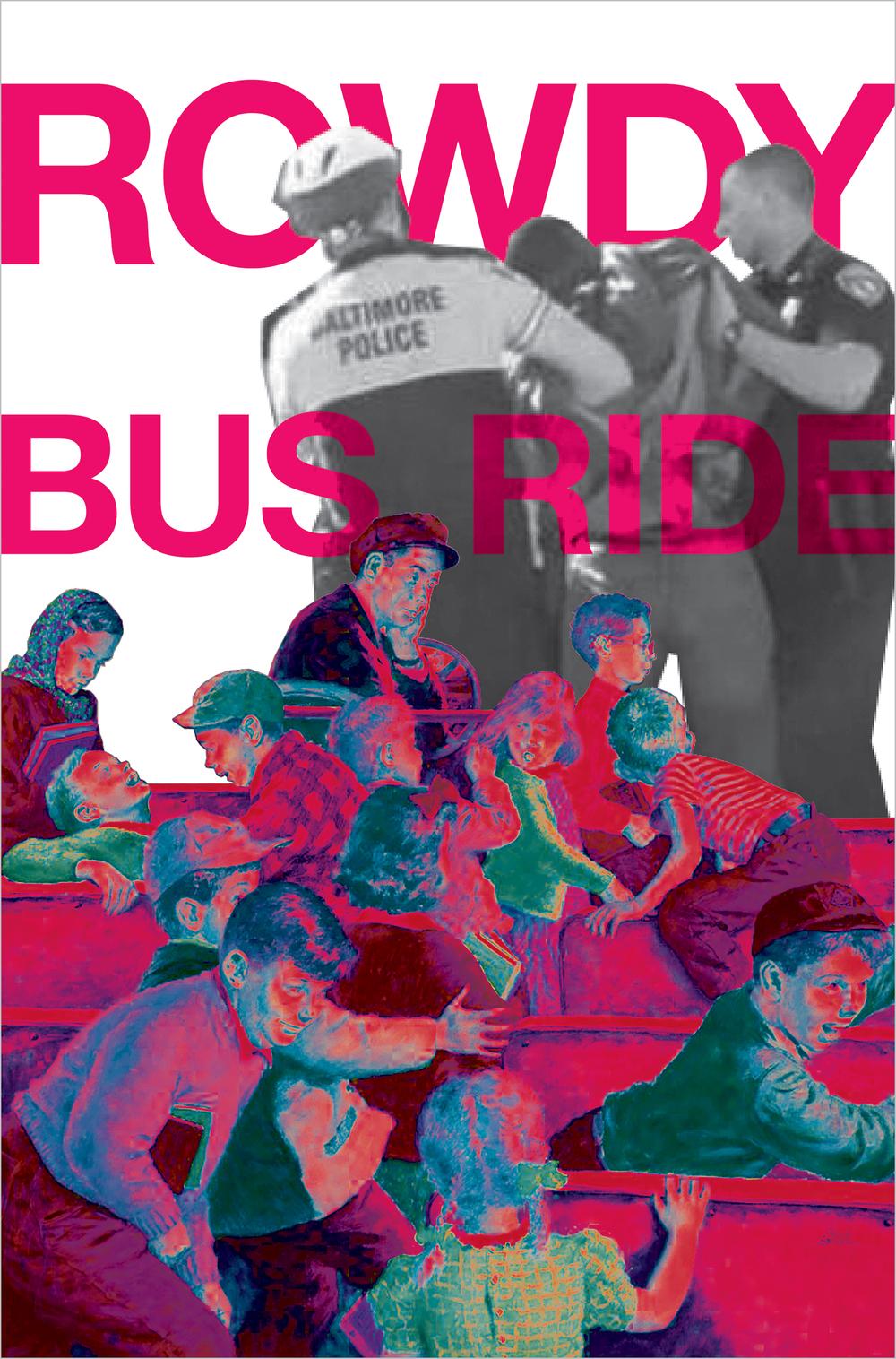 Rowdy Bus Ride, Freddie Grey 2015
