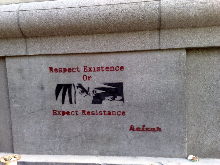 """Repect existence or expect resistance"""