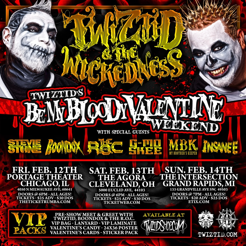 http://www.twiztid-shop.com/Twiztids-Be-My-Bloody-Valentine-Ultmiate-VIP-Package_p_958.html