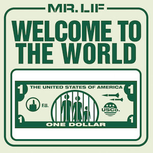 Welcome To The World - Mr. Lif (Scratches)