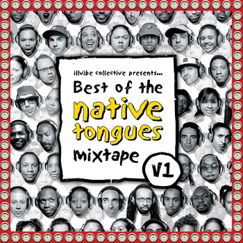 Best of Native Tongues Mixtape - Illvibe Collective