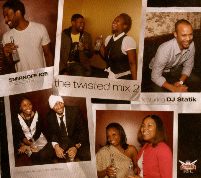 Smirnoff Ice Presents: The Twisted Mix 2 - DJ Statik