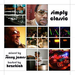 Simply Classic - Mr. Sonny James fka DJ Statik & Hezekiah