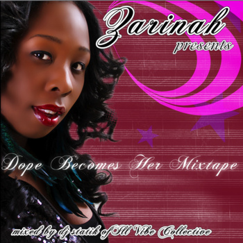 Dope Becomes Her Mixtape - DJ Statik & Zarinah