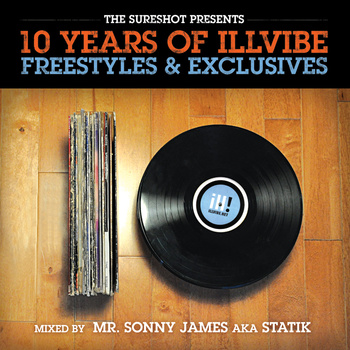 10 Years of Illvibe (Freestyles & Exclusives) - Mr. Sonny James