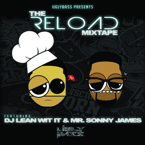Jump Magazine Presents: Reload The Mixtape - Mr. Sonny James & DJ Lean WIt It