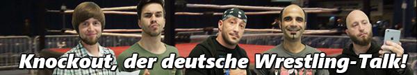 Knockout, der deutsche Wrestling-Talk