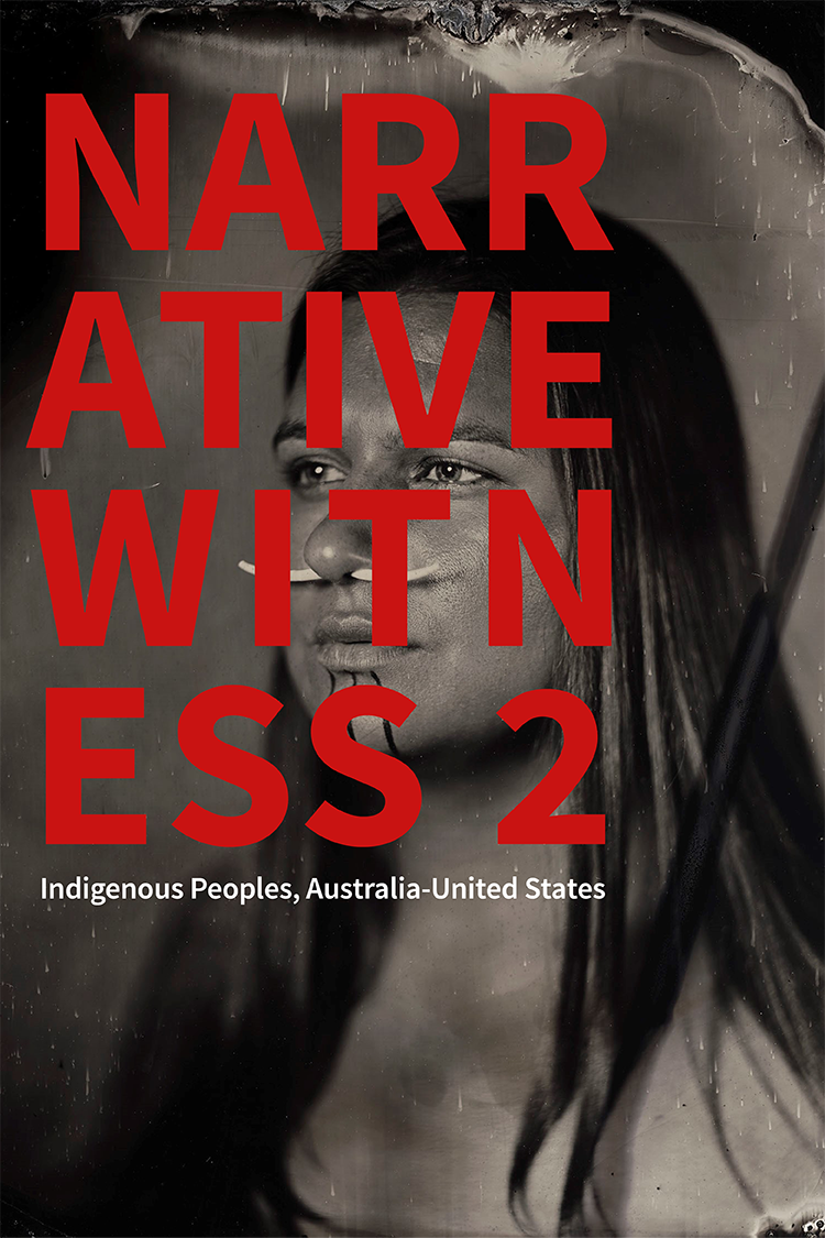 NARRATIVE WITNESS 2: INDIGENOUS PEOPLES, AUSTRALIA-UNITED STATES MARCH 2016